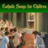 24 Catholic Songs for Children