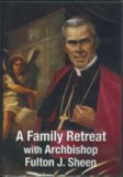 A Retreat With Fulton Sheen