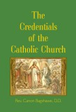 The Credentials of the Catholic Church