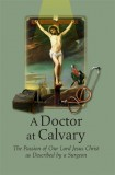 A Doctor at Calvary