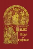 Mary Help of Christians - and the Fourteen Saints Invoked as Holy Helpers