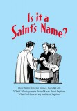 Is It a Saint's Name?