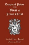 The Temporal Power of the Vicar of Jesus Christ