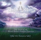 Under Mary's Mantle - Dramatization CD