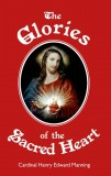 The Glories of the Sacred Heart