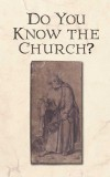 Do You Know the Church?