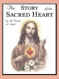 Story of the Sacred Heart - Fr. Daniel A Lord