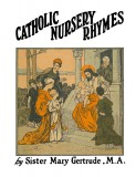 Catholic Nursery Rhymes