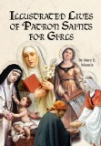 Illustrated Lives of Patron Saints for Girls