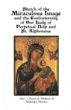 Sketch of the Miraculous Image - and the Confraternity of Our Lady of Perpetual Help and St. Alphonsus