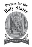 Prayers for the Holy Stairs