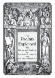 The Psalms Explained - for Priests and Students