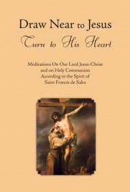 Draw Near to Jesus - Turn to His Heart