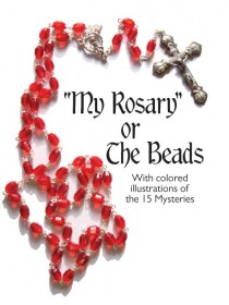 My Rosary or the Beads