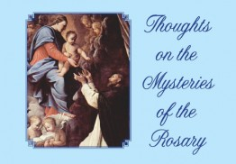 Thoughts on the Mysteries of the Rosary