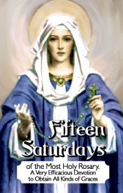 Fifteen Saturdays of the Most Holy Rosary