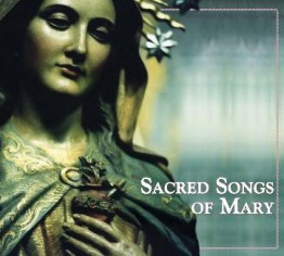 Sacred Songs of Mary