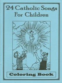 24 Catholic Songs for Children - Coloring Book