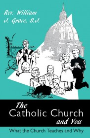 The Catholic Church and You