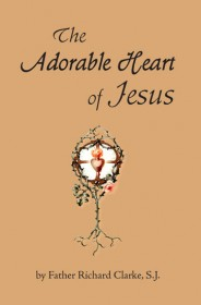 The Adorable Heart of Jesus