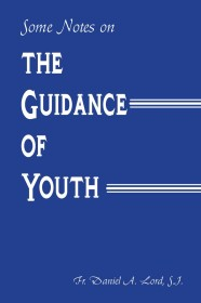 Some Notes on the Guidance of Youth