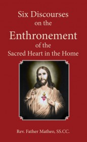 Six Discourses on the Enthronement of the Sacred Heart in the Home