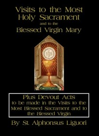 Visits to the Most Holy Sacrament and to the Blessed Virgin Mary