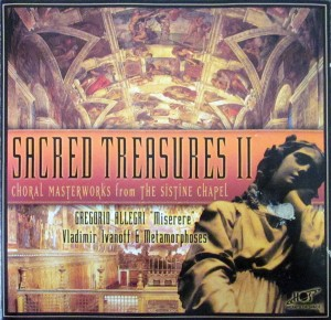 Sacred Treasures II - Choral Masterworks From The Sistine Chapel Music CD