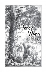 Percy Wynn or, Making a Boy of Him