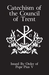 Catechism of the Council of Trent - Slightly Defective