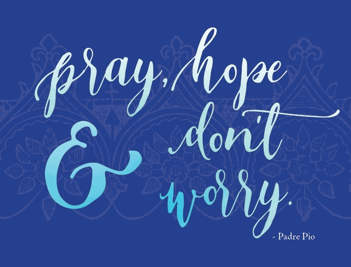 Pray, Hope & Don't Worry Blank Greeting Card