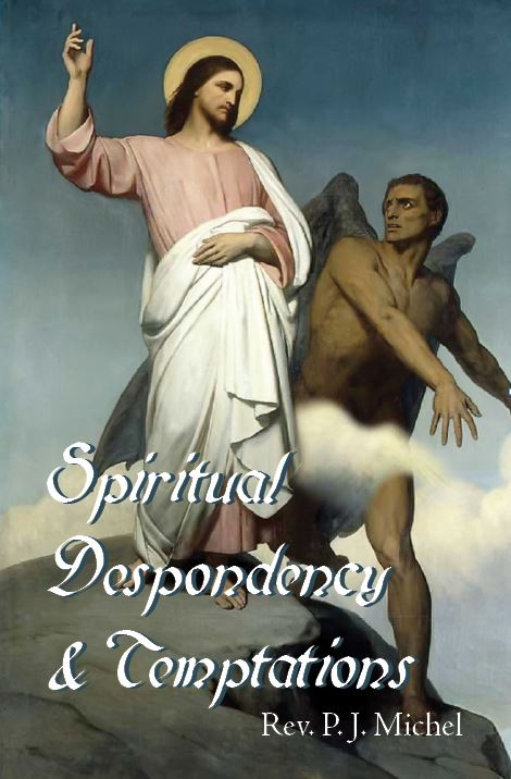 Spiritual Despondency and Tempations