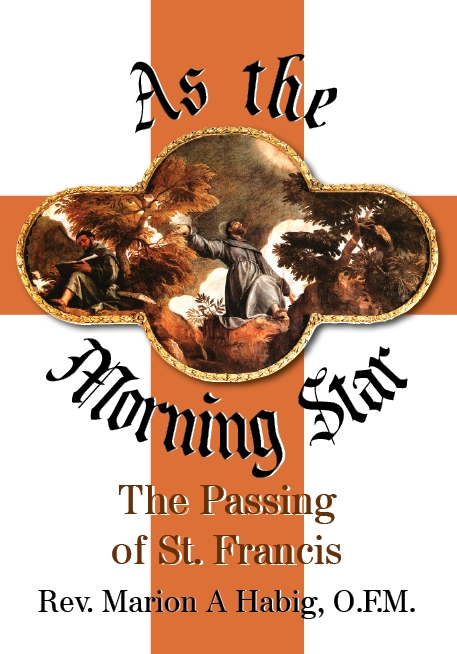 As the Morning Star - The Passing of Saint Francis