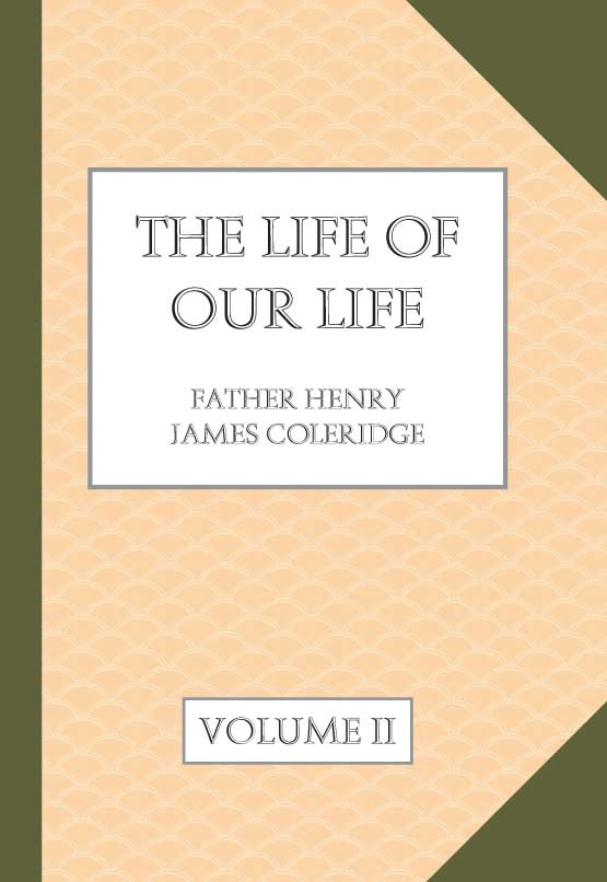 Father Coleridge - Vol. VI. The PUblic Life of Our Lord Jesus Christ - The Training of the Apostles