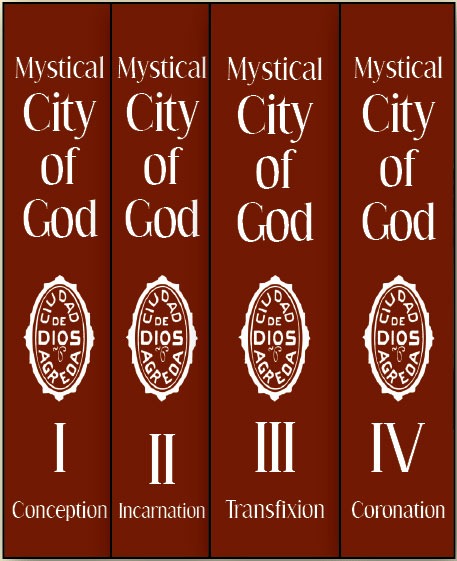 Mystical City of God by Sister Mary Agreda