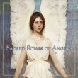 Sacred Song of Angels - Music CD