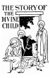 Story of the Divine Child