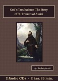 God's Troubadour - The Story of St. Francis of Assisi