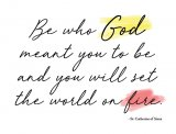Be Who God Meant for You to Be Blank Greeting Card
