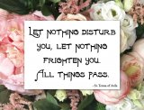 Let Nothing Disturb You - Blank Greeting Card