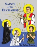 Saints of the Eucharist - Coloring Book