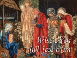 Wise Men Still Seek Him - Christmas Greeting Card