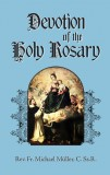 Devotion of the Holy Rosary - Father Michael Muller