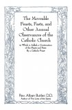 The Moveable Feasts, Fasts, and Other Annual Observances of the Catholic Church - Slightly Defective