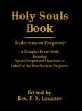 Holy Souls Book by Father Lasance