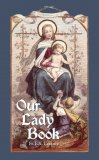 Our Lady Book - Father Lasance