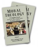 Moral Theology - A Complete Course