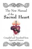 The New Manual of the Sacred Heart - Slightly Defective