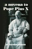 A Novena to Pope Pius X - Slightly Defective