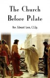 The Church Before Pilate